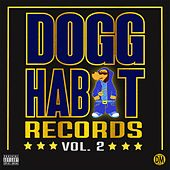 Dogghabit Records,Vol. 2 by Various Artists