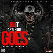 Anything Goes by Big T