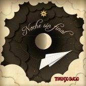 Noche Sin Final by Trabajo Sucio