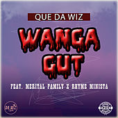Wanga Gut by Que Da Wiz