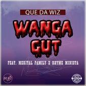 Wanga Gut by Que Da Wiz