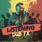 Listening by Dub FX