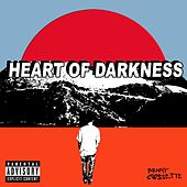 Heart of Darkness by Benny Cassette