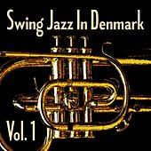 Swing Jazz in Denmark, Vol. 1 by Various Artists