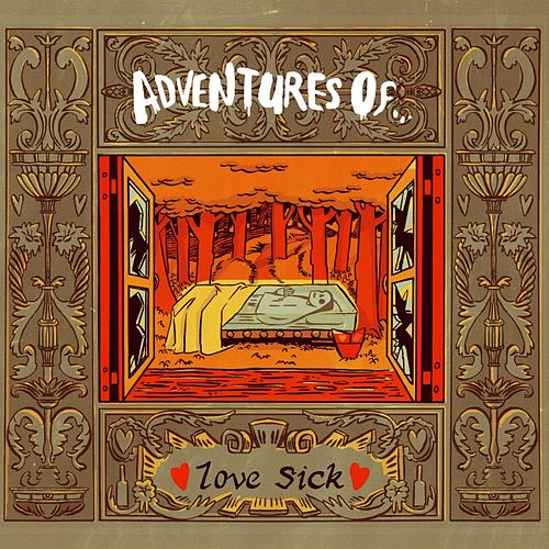 Love Sick by The Adventures Of...