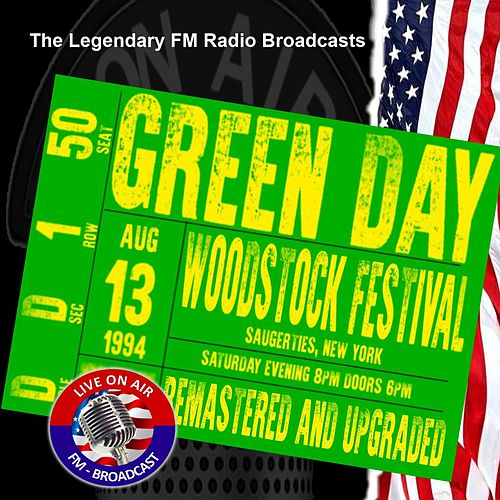 Legendary FM Broadcasts - Woodstock Festival, NY 13th August 1994 von Green Day
