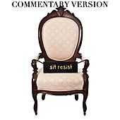Sit Resist (Commentary Version) by Laura Stevenson