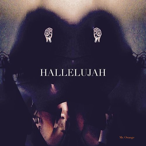 Hallelujah (feat. Mr. Orange) by Duality