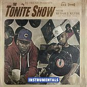 The Tonite Show with Rydah J. Klyde (Instrumentals) by DJ.Fresh