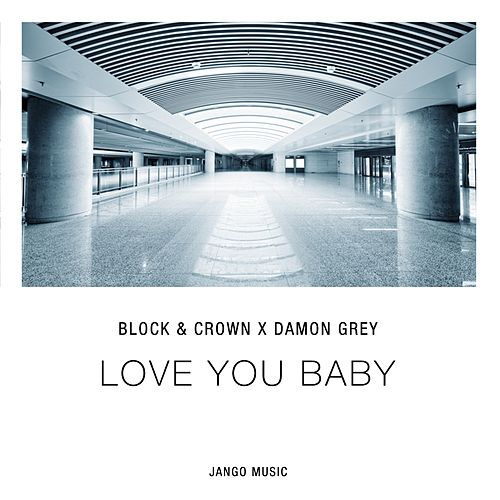 Love You Baby by Block