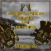 Ancient African Sounds and Rhythms,Vol.13 by Various