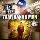 Traficando Man, Vol. 1 by Alex Kyza