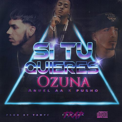 Si Tu Quiere (feat. Pusho) de Anuel Aa