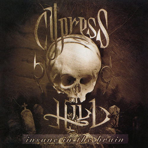Insane in the Brain - EP de Cypress Hill