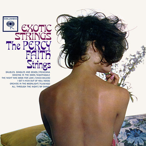 Exotic Strings by The Percy Faith Strings