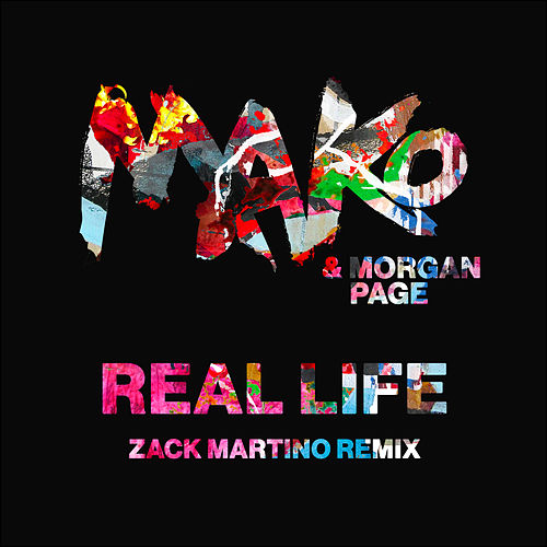 Real Life (Zack Martino Remix) by Morgan Page