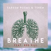 Breathe by Sareem Poems
