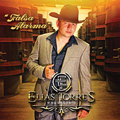 Falsa Alarma by Elias Torres y su Decreto