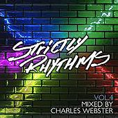 Strictly Rhythms Vol. 4 - The Charles Webster Edits by Various Artists