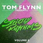 Tom Flynn Presents Strictly Rhythms, Vol. 8 (DJ Edition; Unmixed) by Various Artists