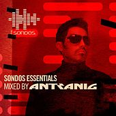 Sondos Essentials (Mixed by Antranig) by Various Artists