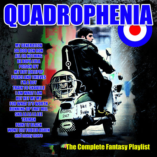 Quadrophenia - The Complete Fantasy Playlist by Various Artists