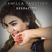 Despacito de Camilla Faustino