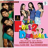 Yeh Hai Full 2 Dhamaal (Original Motion Picture Soundtrack) by Various Artists