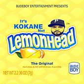 It's Kokane Not Lemonhead by Kokane