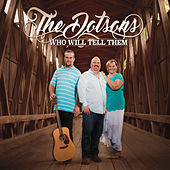 Who Will Tell Them by The Dotsons