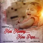 Meri Mummy Mere Papa by Raju Punjabi