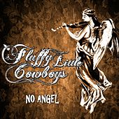 No Angel by Fluffy Little Cowboys