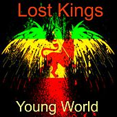 Young World by Lost Kings