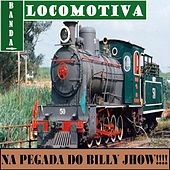 Na Pegada do Billy Jhow by Banda Locomotiva