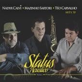 Status Acústico, Vol. 1 by Mazinho Sartori Nadyr Calvi