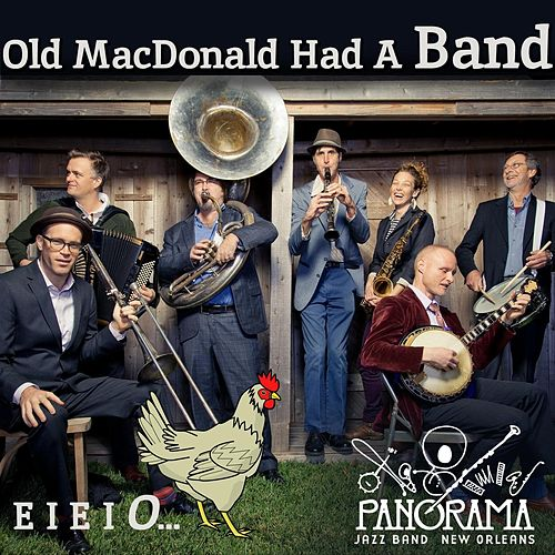 Old MacDonald Had a Band by Panorama Jazz Band
