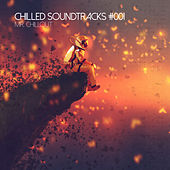 Chilled Soundtracks #001 by Mr. Chillout