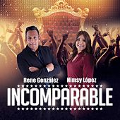 Incomparable (feat. Rene Gonzalez) by Nimsy Lopez