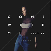 Come With Me by Kary Ng