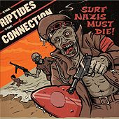 Surf Nazis Must Die von Various Artists