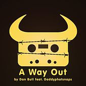 A Way Out by Dan Bull