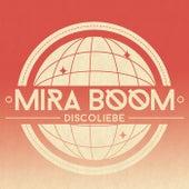 Discoliebe von Mira Boom