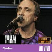 Violeta de Outono no Estúdio Showlivre (Ao Vivo) von Violeta De Outono
