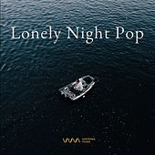 Lonely Night Pop by Various Artists