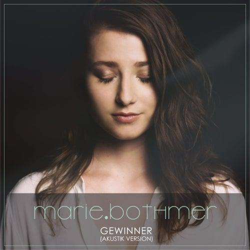 Gewinner (Akustik Version) von Marie Bothmer