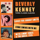 Sings for Johnny Smith + Come Swing with Me + with Jimmy Jones & The Basie-Ites by Beverly Kenney