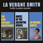 The New Orleans Nightingale + Angel in the Absinthe House + La Vergne Smith by La Vergne Smith