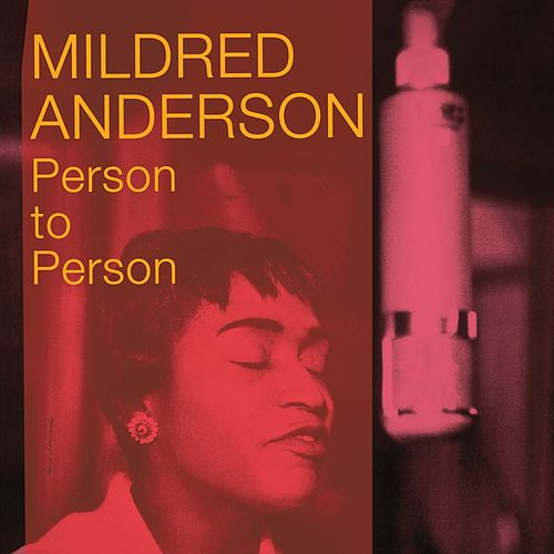 Person to Person (Bonus Track Version) by Mildred Anderson
