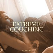 Extreme Couching, Vol. 2 (Wonderful Relaxing Masterpieces) by Various Artists