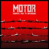 Respeto por Tu Autoridad (Versión Radio) von Motor